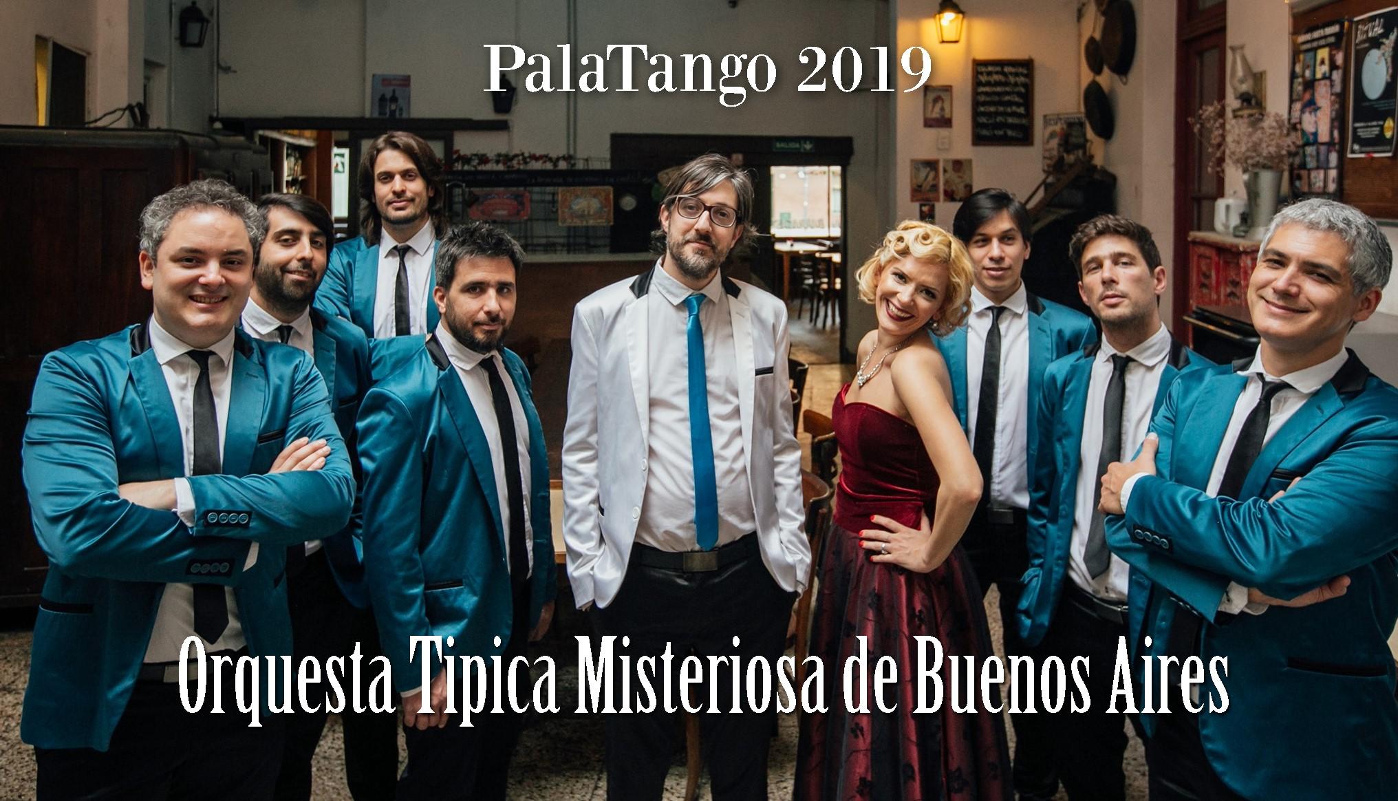 Il 2 agosto al PalaTango serata di milonga con Orquesta Tipica Misteriosa de Buenos Aires live